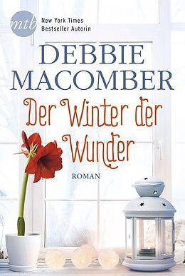 Kartonierter Einband Der Winter der Wunder von Debbie Macomber
