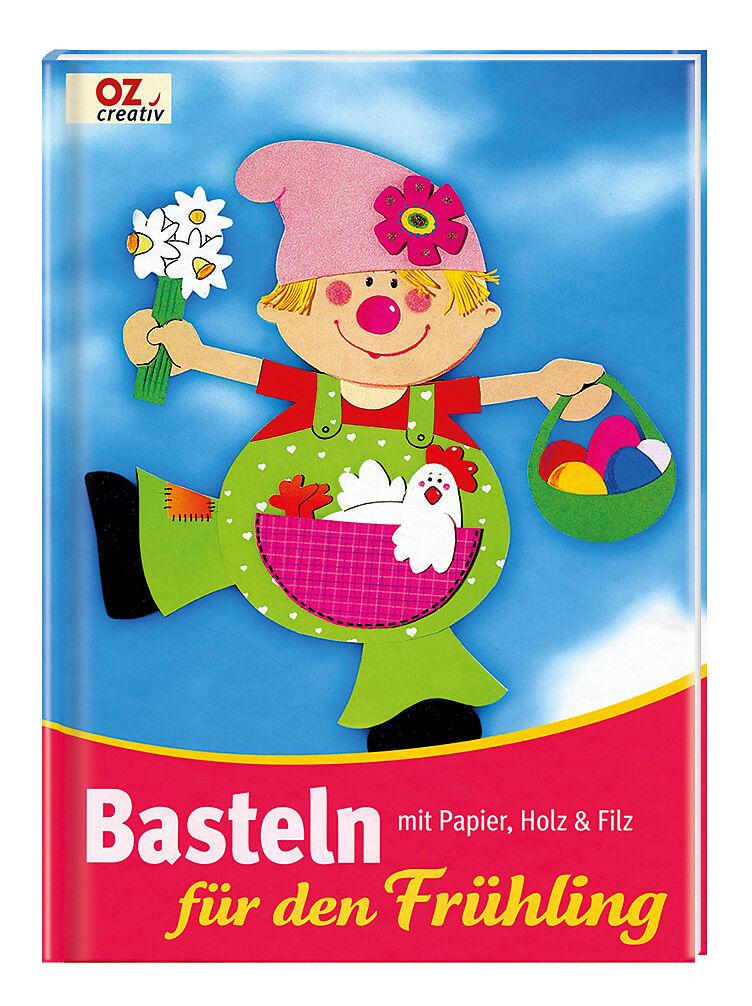 Basteln Fur Den Fruhling Mit Papier Holz Filz Petra Hassler