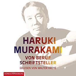 Audio CD (CD/SACD) Von Beruf Schriftsteller von Haruki Murakami