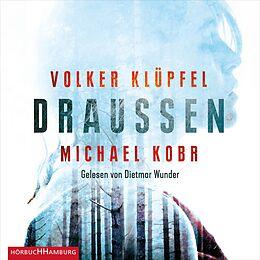 Audio CD (CD/SACD) Draußen von Volker Klüpfel, Michael Kobr