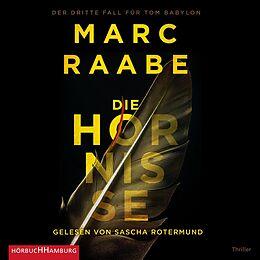 Audio CD (CD/SACD) Die Hornisse (Tom Babylon-Serie 3) von Marc Raabe