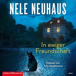 Audio CD (CD/SACD) In ewiger Freundschaft (Ein Bodenstein-Kirchhoff-Krimi 10) von Nele Neuhaus
