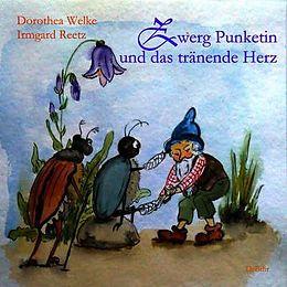 Zwerg Punketin und das tränende Herz - Bilderbuch [Versione tedesca]
