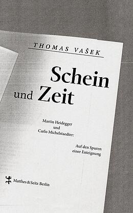 Fester Einband Schein und Zeit von Thomas Vaek