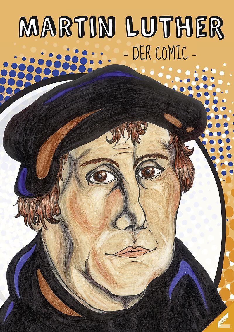 Martin Luther - Der Comic