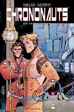 Kartonierter Einband Chrononauts: Die Zeitreisenden von Mark Millar, Sean Gordon Murphy