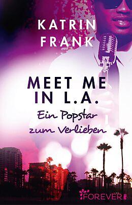 E-Book (epub) Meet me in L.A von Katrin Frank