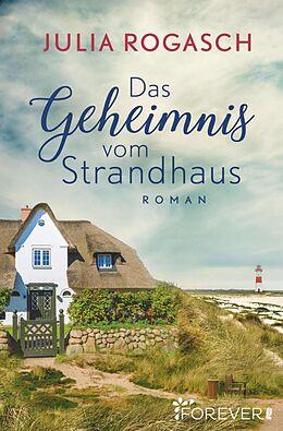 E-Book (epub) Das Geheimnis vom Strandhaus von Julia Rogasch