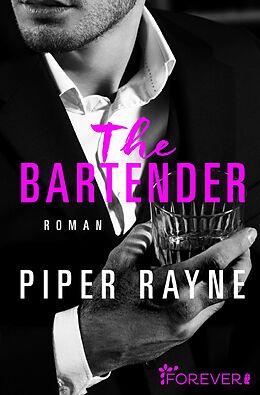 Kartonierter Einband The Bartender von Piper Rayne