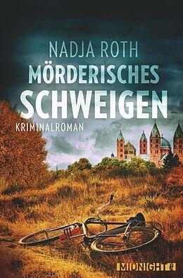 E-Book (epub) Mörderisches Schweigen von Nadja Roth
