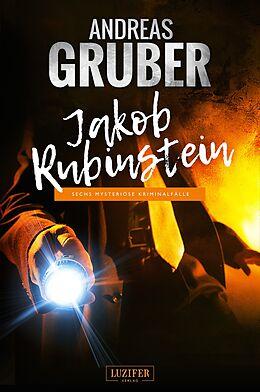 Kartonierter Einband JAKOB RUBINSTEIN von Andreas Gruber
