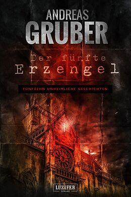 Kartonierter Einband DER FÜNFTE ERZENGEL von Andreas Gruber