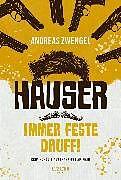 E-Book (epub) HAUSER - IMMER FESTE DRUFF! von Andreas Zwengel