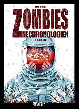 Zombies Nechronologien 3. Die Pest