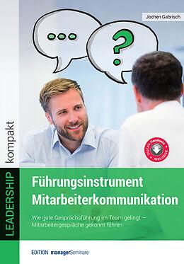 Kartonierter Einband Führungsinstrument Mitarbeiterkommunikation von Gabrisch Jochen