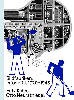 Kartonierter Einband Bildfabriken. Infografik 1920-1945 von