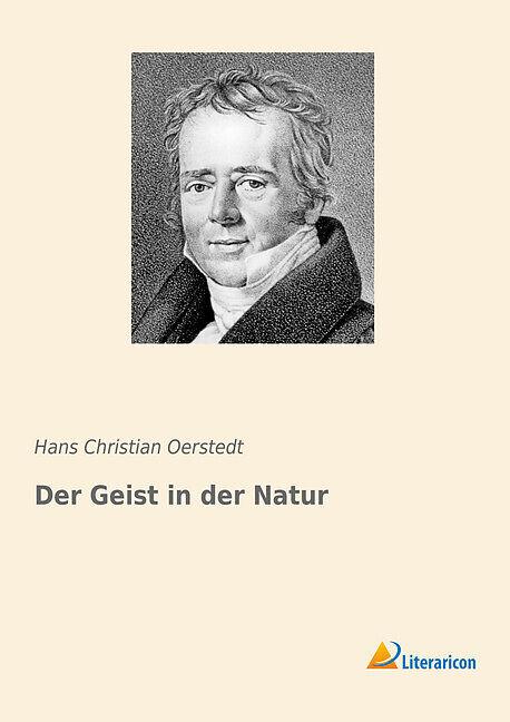 a1e4078b7c4436 Der Geist in der Natur - Hans Christian Oerstedt - Buch kaufen