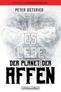 Kartonierter Einband Es lebe der Planet der Affen von Peter Osteried