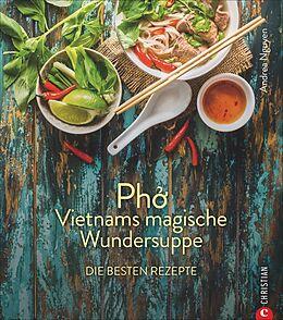 Kartonierter Einband Pho von Andrea Nguyen
