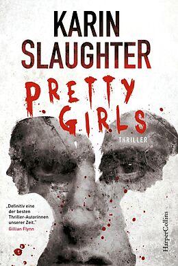 Kartonierter Einband Pretty Girls von Karin Slaughter