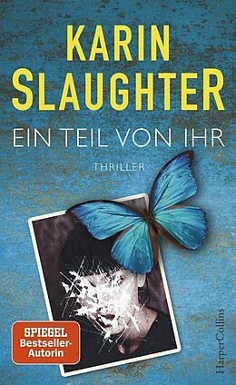 Fester Einband Ein Teil von ihr von Karin Slaughter