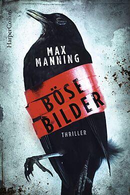 Kartonierter Einband Böse Bilder von Max Manning