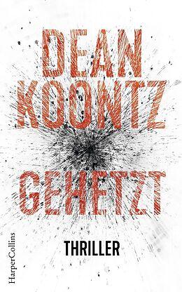Kartonierter Einband Gehetzt von Dean Koontz
