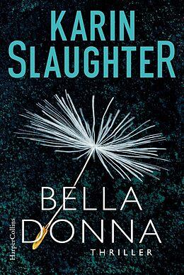 Kartonierter Einband Belladonna von Karin Slaughter