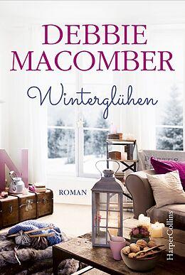Kartonierter Einband Winterglühen von Debbie Macomber