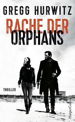 E-Book (epub) Rache der Orphans von Gregg Hurwitz