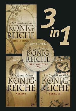 E-Book (epub) Die Legende der vier Königreiche - Die komplette Saga (3in1) von Amy Tintera