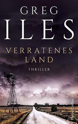 E-Book (epub) Verratenes Land von Greg Iles