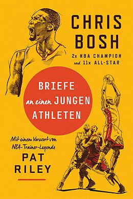 Fester Einband Briefe an einen jungen Athleten von Chris Bosh