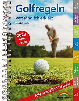 Kartonierter Einband Golfregeln verständlich erklärt von Markt+Technik Verlag GmbH