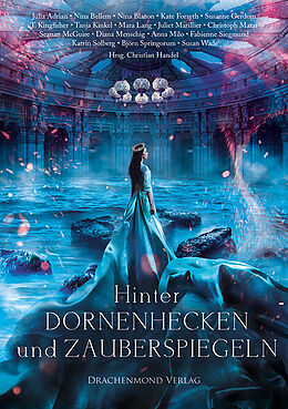 Hinter Dornenhecken und Zauberspiegeln [Version allemande]