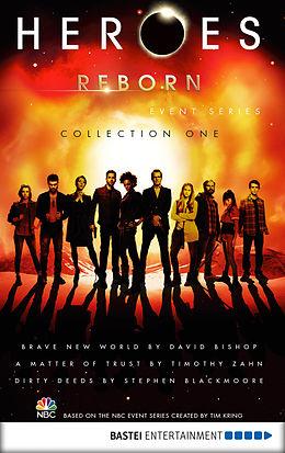 E-Book (epub) Heroes Reborn - Collection 1 von David Bishop, Timothy Zahn, Stephen Blackmoore
