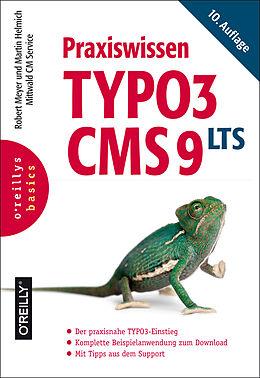 E-Book (epub) Praxiswissen TYPO3 CMS 9 LTS von Robert Meyer, Martin Helmich