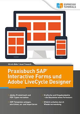 Praxisbuch SAP® Interactive Forms und Adobe® LiveCycle Designer ...