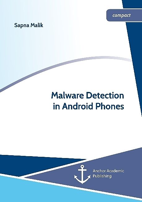 Malware Detection in Android Phones