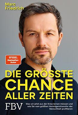 E-Book (pdf) Die größte Chance aller Zeiten von Marc Friedrich