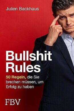 E-Book (pdf) Bullshit Rules von Julien Backhaus