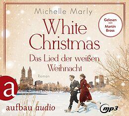 Audio CD (CD/SACD) White Christmas - Das Lied der weißen Weihnacht von Michelle Marly