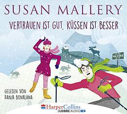 Audio CD (CD/SACD) Vertrauen ist gut, Küssen ist besser von Susan Mallery