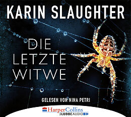 Audio CD (CD/SACD) Die letzte Witwe von Karin Slaughter