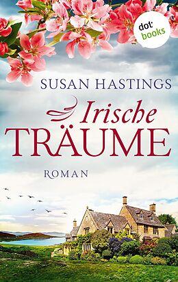 E-Book (epub) Irische Träume von Susan Hastings