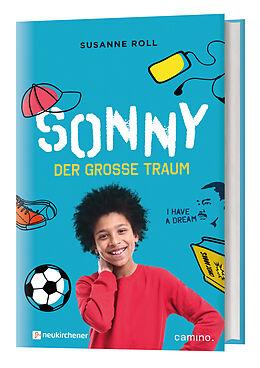 Fester Einband Sonny  der große Traum von Susanne Roll
