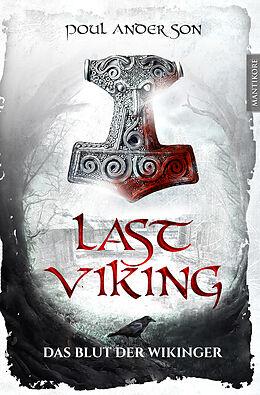 Kartonierter Einband The Last Viking 1 - Das Blut der Wikinger von Poul Anderson
