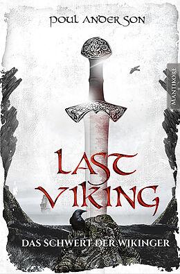 E-Book (epub) The Last Viking 3 - Das Schwert der Wikinger von Poul Anderson
