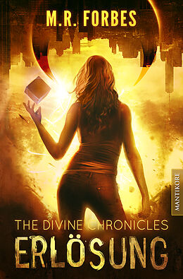 E-Book (epub) THE DIVINE CHRONICLES 4 - ERLÖSUNG von M.R. Forbes
