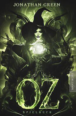 Fester Einband OZ - Ein Fantasy-Spielbuch von Jonathan Green
